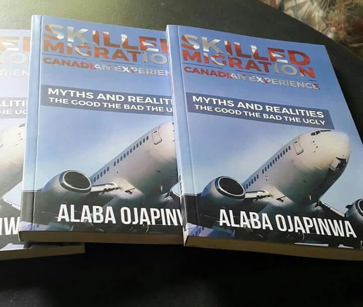 Review of 'Skilled Migration, Canadian Experience', Book written by Alaba Ojapinwa
