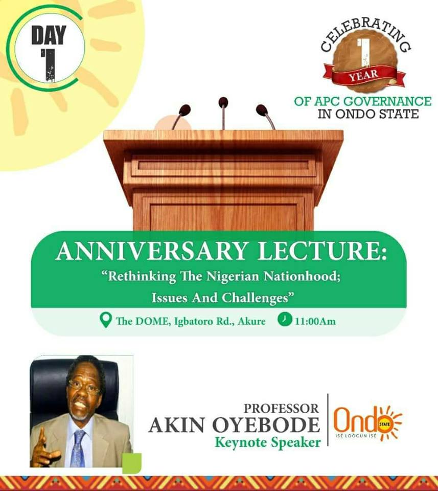 ANNIVERSARY LECTURE: Re – Thinking The Nigerian Nationhood; Issues And Challenges By Akin Oyebode